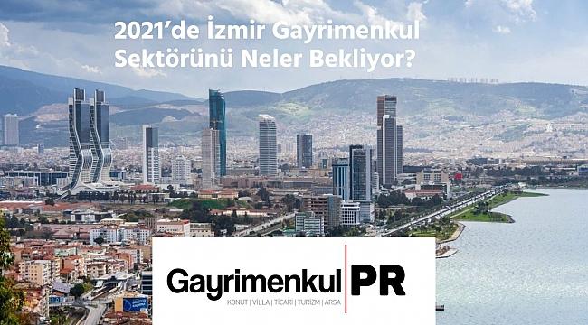 Gayrimenkul PR 2021 Yılı İzmir Gayrimenkul Sektörünü Analiz Etti
