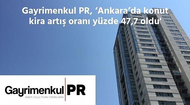 Gayrimenkul PR, 'Ankara'ya eğitim göçü fiyatları artırdı'